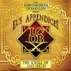 Lost Children Of Babylon Present... El's Appendices: The Scroll Of Lost Tales
