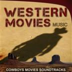 Western Movies Music. Cowboys Music Sountracks