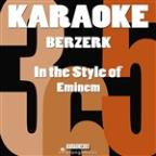 Berzerk (In The Style Of Eminem) [karaoke Version] - Single