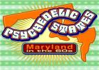 Psychedelic States: Maryland in the 60s
