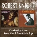Everlasting Love/Love on a Mountain Top