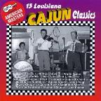 Arhoolie Presents American Masters, Vol. 3: 15 Louisiana Cajun Classics