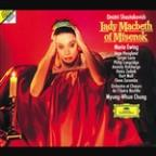 Shostakovich: Lady Macbeth of Mtsensk / Chung, Ewing
