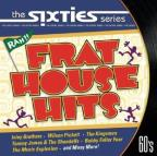 Sixties: Frat House Hits
