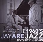 1960's Jay Are Jazz Revolution Again