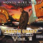 Money Mike Willis Presents The South Coast 1