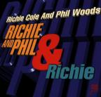 Richie And Phil & Richie