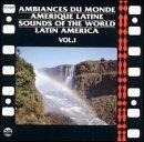 Latin America Vol.1:Sounds Of World