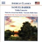 Barber: Violin Concerto; Music for a Scene from Shelley; Souvenirs (Ballet Suite)