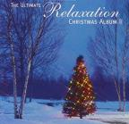 Ultimate Relaxation Christmas Album 2