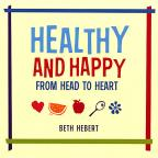 Healthy & Happy From Head To Heart