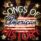 Songs Of American History