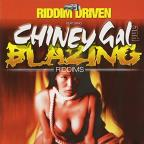 Riddim Driven: Blazing and Chiney Gal
