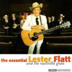 Essential Lester Flatt and the Nashville Grass