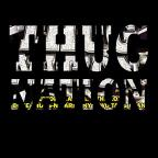 Thug Nation