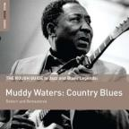 Rough Guide to Muddy Waters: Country Blues