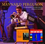 New Sounds of Maynard Ferguson/Come Blow Your Horn: The Complete Cameo Recordings