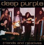 Deep Purple: Friends And Relatives