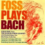 Foss Plays Bach: Pno Cto #1 In D Minor BWV 1052