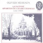 Messiaen / ; La Nativite;Apparition De L'Eglise