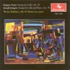 Eugene Ysaye: Cello Sonata, Op. 28; Joseph Jongen: Sonata for Cello and Piano, Op. 39