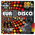 80s Revolution: Euro Disco, Vol. 2