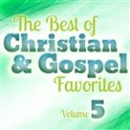 Best Of Christian And Gospel Favorites, Vol. 5
