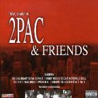 2pac &amp; Friends