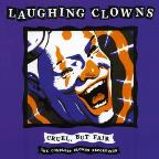 Cruel, But Fair: The Complete Clowns Recordings