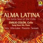 Alma Latina: The Latin Soul of the Cello