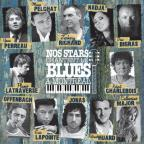 Nos Stars Chantent Le Blues A Montreal