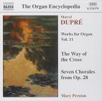 Dupre: Works for Organ Vol. 11