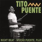 Night Beat/Mucho Puente, Plus