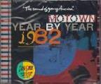 Motown Year By Year: The Sound Of Young America 1982