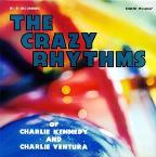 Crazy Rhythems Of Charlie Ventura&Ch