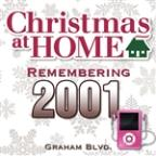 Christmas At Home: Remembering 2001