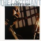Last Giant: The John Coltrane Anthology