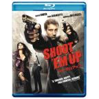 Shoot 'Em Up : Shoot 'Em Up