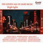 Golden Age of Light Music: Bright Lights