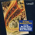 Phantom of the Opera: The Radio Broadcast of 1943