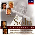 Sir Georg Solti - A Celebration