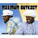 Maximum Outkast