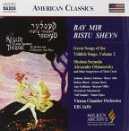 Bay Mir Bistu Sheyn: Great Songs of the Yiddish Stage, Vol. 2