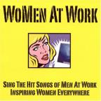 Women at Work: Sing the Hit Songs of Men at Work Inspiring Women Everywhere