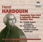 Henri Hardouin: Complete Four - Part a cappella Masses, Vol. 1