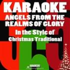 Angels From The Realms Of Glory (In The Style Of Christmas Traditional) [karaoke Version] - Single
