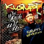 Who Ride Wit Us: Kurupt's Greatest Hits