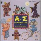 A To Z, The Animals & Me
