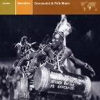 Explorer Series: East Africa - Ceremonial and Folk Music