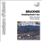 Bruckner: Quintet / Enrique Santiago, Melos Quartet